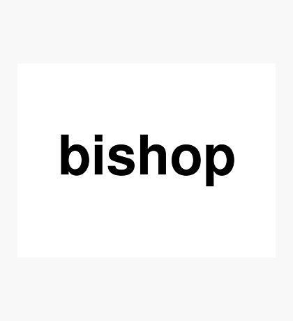 bishop Photographic Print