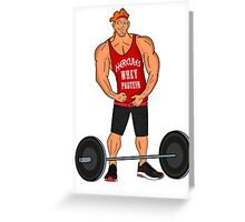Hercules Whey Protein Greeting Card
