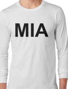 MIA (Missing in Action)  Long Sleeve T-Shirt
