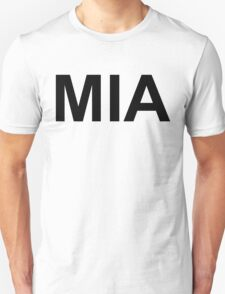 MIA (Missing in Action)  T-Shirt