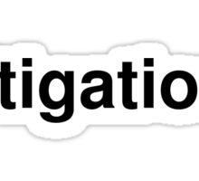 litigation Sticker