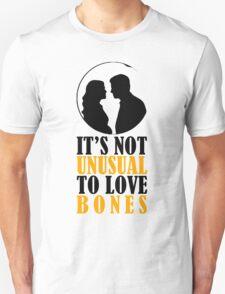 Not Unusual - Bones T-Shirt