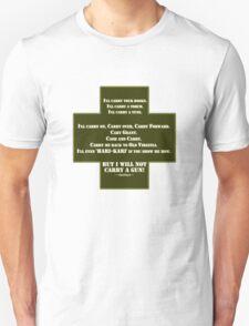 I Will Not Carry a Gun Unisex T-Shirt