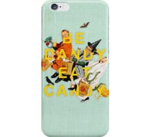 Be Dandy Eat Candy iPhone Case/Skin