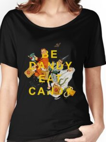 Be Dandy Eat Candy Women's Relaxed Fit T-Shirt