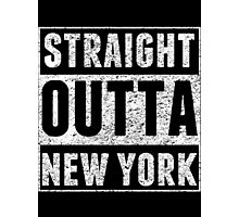 Straight Outta New York Photographic Print