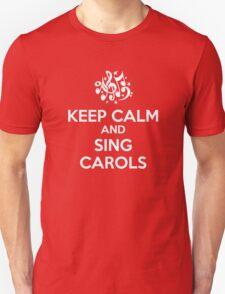 Keep Calm and Sing Carols T-Shirt