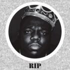Notorious BIG - RIP by Jack Wingo