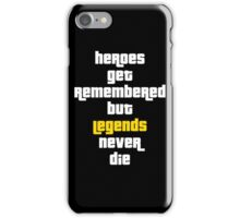 Heroes Get Remembered 2 iPhone Case/Skin