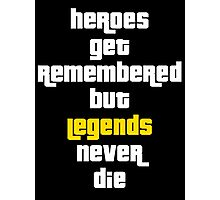Heroes Get Remembered 2 Photographic Print