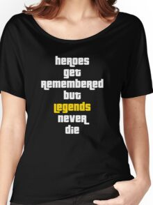 Heroes Get Remembered 2 Women's Relaxed Fit T-Shirt