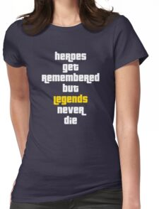 Heroes Get Remembered 2 Womens Fitted T-Shirt