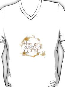 Girl Runs on  Coffee!   T-Shirt