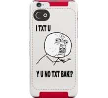 Y U NO [X] Guy MEME iPhone Case/Skin