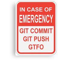 Git Emergency Canvas Print