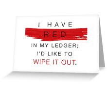 red in my ledger Greeting Card