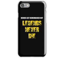 Heroes Get Remembered 3 iPhone Case/Skin