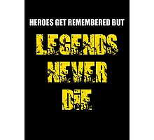 Heroes Get Remembered 3 Photographic Print