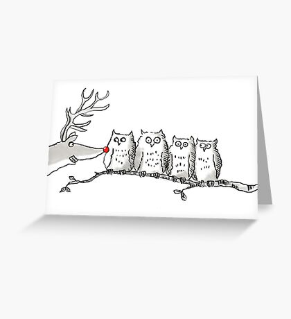Owls get bothered by Reindeer Greeting Card