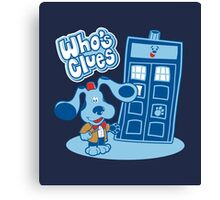 Who's Clues Canvas Print