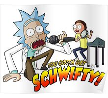 You Gotta Get Schwifty! Poster