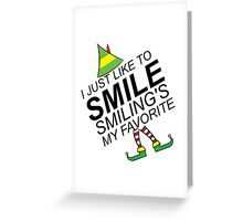 smile it's christmas Greeting Card