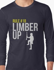 Zombie Survival Guide - Rule #18 - Limber Up Long Sleeve T-Shirt