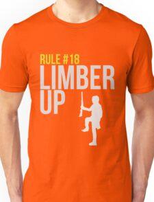 Zombie Survival Guide - Rule #18 - Limber Up Unisex T-Shirt