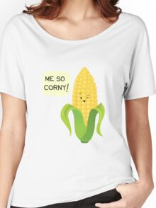 So Corny! Women's Relaxed Fit T-Shirt