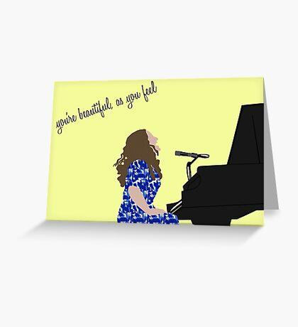 You're Beautiful as You Feel Greeting Card