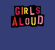Girl Aloud Unisex T-Shirt