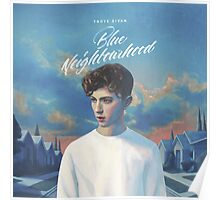 BLUE NEIGHBOURHOOD TROYE SIVAN Poster