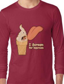 iScream for Ice Cream Long Sleeve T-Shirt