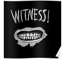 Witness! Poster