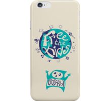 Free the Kids - Unschool! iPhone Case/Skin