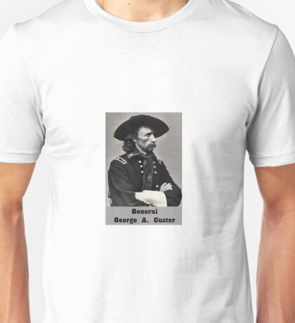 General George Custer Unisex T-Shirt