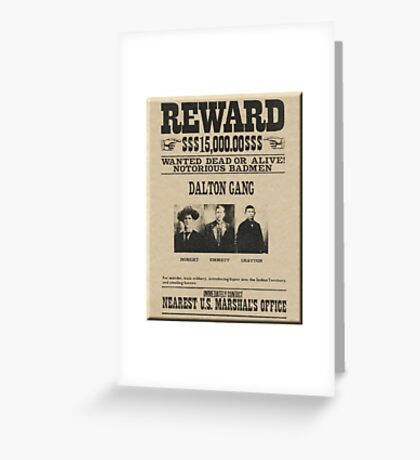 Dalton Gang Reward Greeting Card