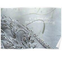 White Wedding Day Poster