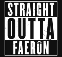 Straight Outta Faerun by Devil Olive
