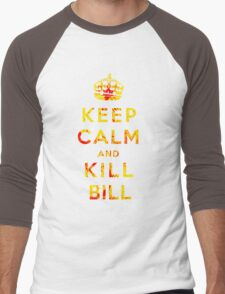 Keep Calm and Kill Bill Men's Baseball ¾ T-Shirt