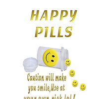 (◡‿◡✿) (◕‿◕✿) HAPPY PILL IPHONE CASE~Dont't Worry B Happy (◡‿◡✿) (◕‿◕✿) by ✿✿ Bonita ✿✿ ђєℓℓσ