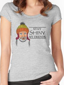 STAY SHINY MY FRIENDS Women's Fitted Scoop T-Shirt