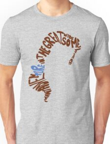 Great Wide Somewhere Unisex T-Shirt