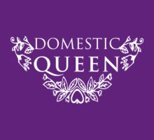 Domestic Queen by RedCreative