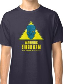 Warning - Trioxin Classic T-Shirt