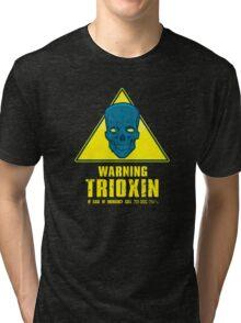 Warning - Trioxin Tri-blend T-Shirt