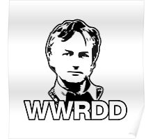 What Would Richard Dawkins Do? Poster