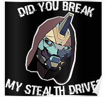 Did You Break My Stealth Drive? Poster