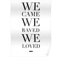 We Came We Raved We Loved Swedish House Mafia - SHM Poster