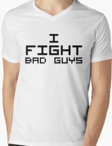 I Fight Bad Guys Mens V-Neck T-Shirt